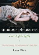 Anxious Pleasures