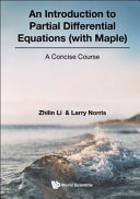 Introduction to Partial Differential Equations (with Maple), An: A Concise Course