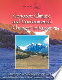 Cenozoic Climatic and Environmental Changes in Russia