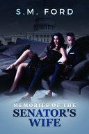 Memoirs of the Senators Wife