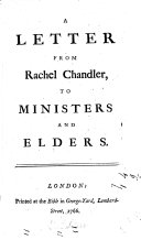 A Letter from Rachel Chandler, to Ministers and Elders