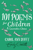 101 Poems for Children Chosen by Carol Ann Duffy  A Laureate s Choice