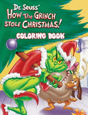 How the Grinch Stole Christmas  Coloring Book