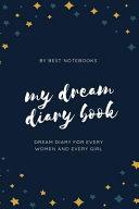 My Dream Diary Book