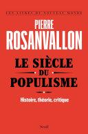 Le Siècle du populisme. Histoire, théorie, critique ebook