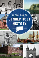 On This Day in Connecticut History Pdf/ePub eBook
