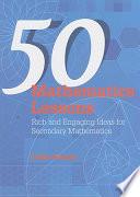 50 Mathematics Lessons