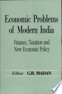 Economic Problems of Modern India: Finance, taxation and new economic policy