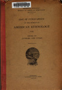 List Of Publications Of The Bureau Of American Ethnology With Index To Authors And Titles 1894 19