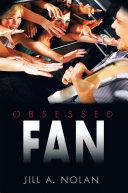 Obsessed Fan Pdf/ePub eBook