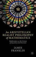 An Aristotelian Realist Philosophy of Mathematics Book