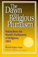 The Dawn of Religious Pluralism