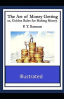Download The Art of Money Getting Or Golden Rules for Making Money Illustrated Epub