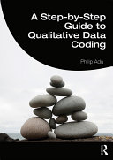 A Step by Step Guide to Qualitative Data Coding
