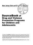 SourceBook of Drug and Violence Prevention Programs for Children and Adolescents