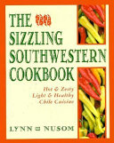 The Sizzling Southwestern Cookbook