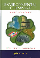 Environmental Chemistry, Eighth Edition