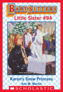 Karen's Snow Princess (Baby-Sitters Little Sister #94)