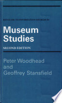 Keyguide to Information Sources in Museum Studies Book