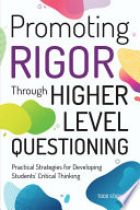 Promoting Rigor Through Higher Level Questioning