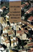 Pdf Les Celleres et la naissance du village en Roussillon Telecharger