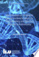Identification of candidate genes involved in Mercury Toxicokinetics and Mercury Induced Autoimmunity Book