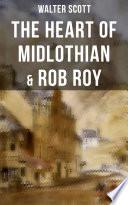 The Heart Of Midlothian Rob Roy