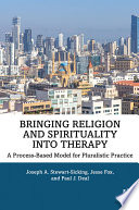 Bringing Religion and Spirituality Into Therapy
