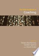 """The SAGE Handbook of Coaching"" by Tatiana Bachkirova, Gordon Spence, David Drake"