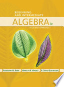 Beginning and Intermediate Algebra  A Guided Approach Book