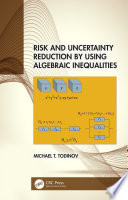 Risk and Uncertainty Reduction by Using Algebraic Inequalities Book