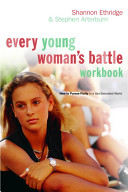 Every Young Woman s Battle Workbook