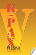 K PAX V