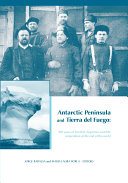 Antarctic Peninsula & Tierra del Fuego: 100 years of Swedish-Argentine scientific cooperation at the end of the world