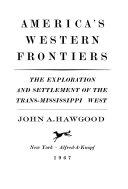 America s Western Frontiers