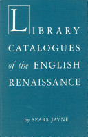 Library Catalogues of the English Renaissance
