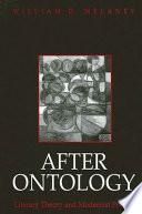 After Ontology