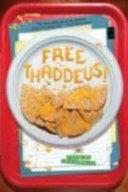 Free Thaddeus