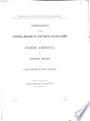 Contributions To The Natural History Of The Fresh Water Fishes Of North America