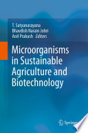 Microorganisms In Sustainable Agriculture And Biotechnology Book PDF