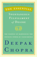 The Essential Spontaneous Fulfillment of Desire