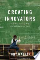Creating Innovators Enhanced Ebook