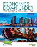Cover of Economics Down Under Book 1 VCE Economics Units 1 and 2 9E and EBookPLUS