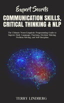 Expert Secrets Communication Skills Critical Thinking Nlp