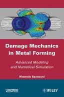 Damage Mechanics in Metal Forming