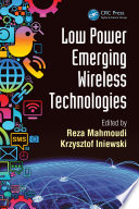 Low Power Emerging Wireless Technologies