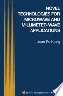 Novel Technologies for Microwave and Millimeter     Wave Applications