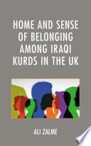 Home and Sense of Belonging among Iraqi Kurds in the UK