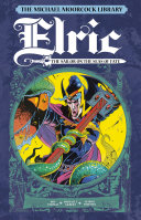 The Michael Moorcock Library Vol.2 - Elric: Sailor on the Seas of Fate