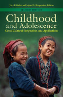Childhood and Adolescence: Cross-Cultural Perspectives and Applications, 2nd Edition